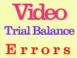 Video on Trial Balance Errors
