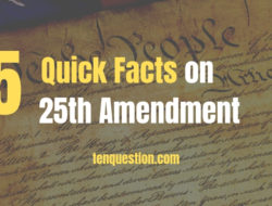 5 Quick Facts On 25th Amendment !